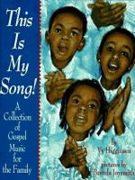 Go to record This is my song : a collection of gospel music for the fam...