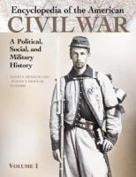 Encyclopedia of the American Civil War : a political, social, and military history