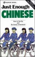 Go to record Just enough Chinese : [How to get by and be easily underst...