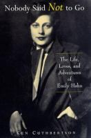 Nobody said not to go : the life, loves, and adventures of Emily Hahn  Cover Image