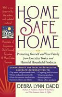 Go to record Home safe home : protecting yourself and your family from ...
