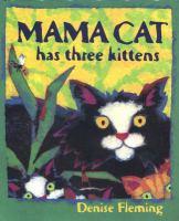 Go to record Mama cat has three kittens