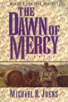 Go to record The dawn of mercy : a novel