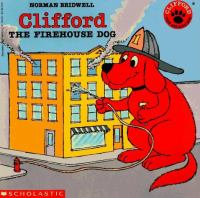 Clifford the firehouse dog Book cover
