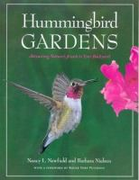 Go to record Hummingbird gardens : attracting nature's jewels to your b...