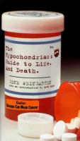 Go to record The hypochondriac's guide to life and death
