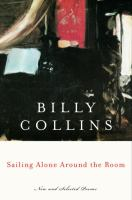 Go to record Sailing alone around the room : new and selected poems