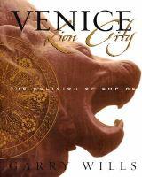 Go to record Venice: lion city : the religion of empire