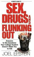 Go to record A parents guide to sex, drugs, and flunking out : answers ...