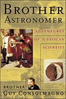 Go to record Brother astronomer : adventures of a Vatican scientist
