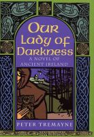 Go to record Our lady of darkness : a a novel of ancient Ireland