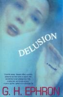 Go to record Delusion : [a mystery]