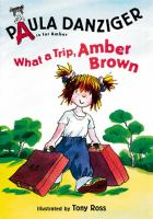 What a trip, Amber Brown Cover Image