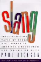 Go to record Slang : the authoritative topic-by-topic dictionary of Ame...