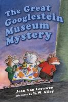 The great Googlestein museum mystery Book cover