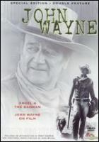 Angel and the badman John Wayne on film Book cover