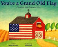 Go to record You're a grand old flag : a jubilant song about Old Glory
