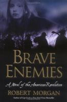 Go to record Brave enemies : a novel