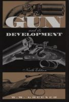 The gun and its development  Cover Image
