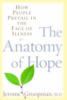 The anatomy of hope : how people prevail in the face of illness  Cover Image