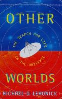 Other worlds : the search for life in the universe  Cover Image