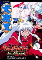 Go to record Inu yasha : ani-manga vol. 2