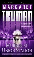 Go to record Murder at Union Station : a capital crimes novel