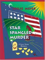 Star spangled murder : a Lucy Stone mystery  Cover Image