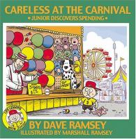 Careless at the carnival : Junior discovers spending Book cover