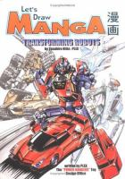 Let's draw manga transforming robots. Book cover
