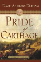 Go to record Pride of Carthage : a novel of Hannibal's war