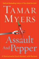 Go to record Assault and pepper : a Pennsylvania Dutch mystery with rec...