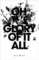 Go to record Oh the glory of it all