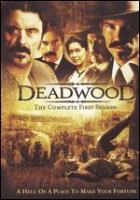 Go to record Deadwood. The complete first season