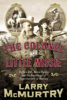 Go to record The colonel and Little Missie : Buffalo Bill, Annie Oakley...