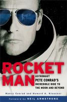 Go to record Rocket man : astronaut Pete Conrad's incredible ride to th...