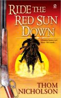 Ride the red sun down  Cover Image