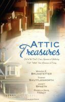 Go to record Attic treasures : out of the dust come memories of yesterd...