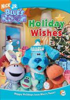 Blue's room. Holiday wishes Book cover