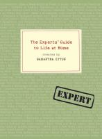 The experts' guide to life at home  Cover Image
