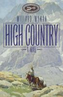 Go to record High country : a novel