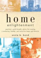 Go to record Home enlightenment : practical, earth-friendly advice for ...