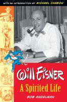 Go to record Will Eisner, a spirited life