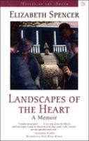 Landscapes of the heart : a memoir  Cover Image