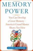 Memory power : you can develop a great memory-- America's grand master shows you how  Cover Image