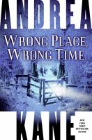 Go to record Wrong place, wrong time