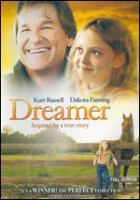 Go to record Dreamer : inspired by a true story