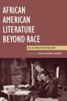 Go to record African American literature beyond race : an alternative r...