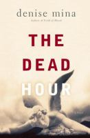 Go to record The dead hour : a novel