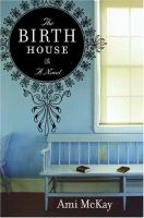 Go to record The birth house : a novel